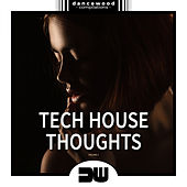 Tech House Thoughts, Vol. 1 - EP de Various Artists