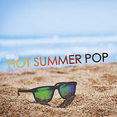 Hot Summer Pop von Various Artists