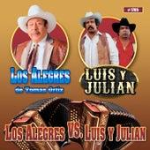 Los Alegres Vs. Luis Y Julian by Various Artists