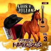 Corridos Famosos, Vol. 3 by Luis Y Julian