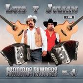 Corridos Famosos, Vol. 4 by Luis Y Julian