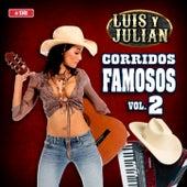 Corridos Famosos, Vol. 2 by Luis Y Julian