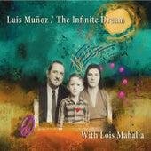 The Infinite Dream (feat. Lois Mahalia) by Luis Muñoz