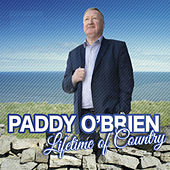 Lifetime of Country von Paddy O'Brien