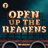 Open Up The Heavens van Newsound Worship