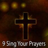 9 Sing Your Prayers de Musica Cristiana