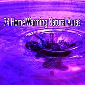 74 Home Warming Natural Auras by Yoga Workout Music (1)