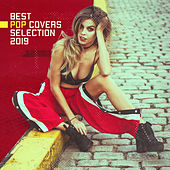 Best Pop Covers Selection 2019 – Compilation of Very Popular Tracks Played on Piano, Violin & Guitar di Relaxation Big Band, Luxury Lounge Cafe Allstars, Instrumental