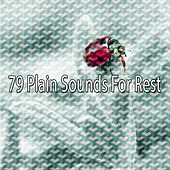 79 Plain Sounds for Rest by Lullaby Land