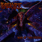 Man of Two Visions by Valkyrie