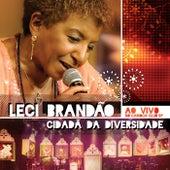 Cidadã da Diversidade (Ao Vivo no Carioca Club SP) de Leci Brandão