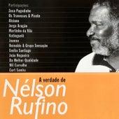 A Verdade de Nelson Rufino von Nélson Rufino