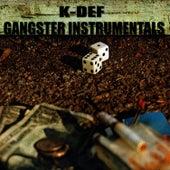 Gangster Instrumentals by K-Def