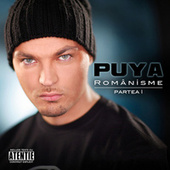 Romanisme - partea 1-a (Romanisme - 1st part) by Puya