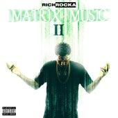 Matrix Music II von Rich Rocka