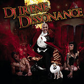 Dissonance (Continuous DJ Mix By DJ Irene) de Various Artists