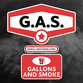 G.A.S. (Gallons and Smoke) by Grynch