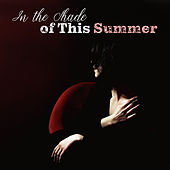 In the Shade of This Summer: Dancing Covers de Various Artists