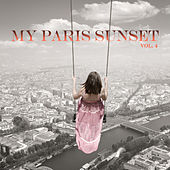 My Paris Sunset, Vol. 4 by Various Artists