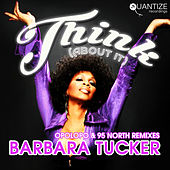 Think (About It) (The Opolopo & 95 North Remixes) de Barbara Tucker