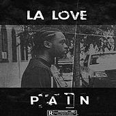 Pain by Love