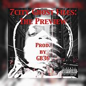 7city Ghost Files: The Preview by 7City Ghost Blanco