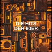 Die Hits Der 90ER by Various Artists