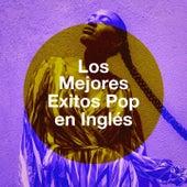 Los Mejores Exitos Pop En Inglés by Various Artists