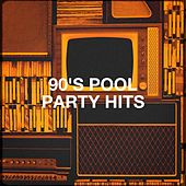 90's Pool Party Hits by Various Artists