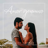 Amor genuino de Laura Naranjo