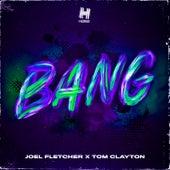 Bang von Joel Fletcher