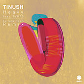 Heavy (Ferreck Dawn Remix) de Tinush