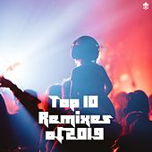 Top 10 Remixes of 2019 von Various Artists