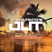 Outertone: Tropical House 001 by Various Artists