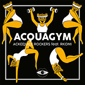 Acquagym by Ackeejuice Rockers