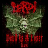 Devil Is a Loser (Live) by Lordi