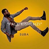 Fall Kishenzi by Suba
