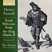Royal Welcome Songs for King Charles II Volume II von Various Artists