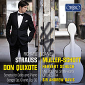R. Strauss: Don Quixote, Op. 35, TrV 184 & Other Works by Daniel Müller-Schott