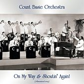 On My Way & Shoutin' Again! (Remastered 2019) by Count Basie