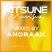 Kitsuné Musique Mixed by Anoraak by Anoraak
