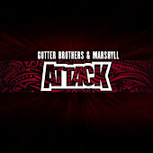 Attack de The Gutter Brothers