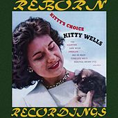 Kitty's Choice (HD Remastered) by Kitty Wells