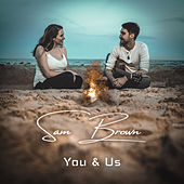 You & Us von Sam Brown