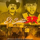 El Señor de las 3R de Albert Duarte y sus Guerreros