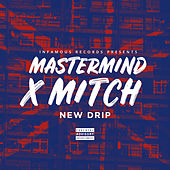New Drip by Mastermind