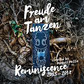 Freude am Tanzen Reminiscence of 2013 - 2018 compiled by Monkey Maffia by Various Artists
