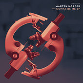 Gonna Be Me Ep by Marten Hørger