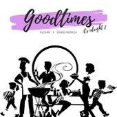 Good Times (It's Alright 2) [feat. Jenee Monica] by Elohin