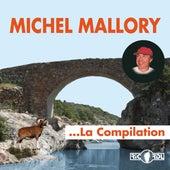 Michel Mallory, la compilation von Michel Mallory
